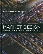 Market design : auctions and matching / Guillaume Haeringer